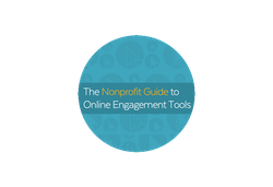 Nonprofit Guide to Online Engagement Tools