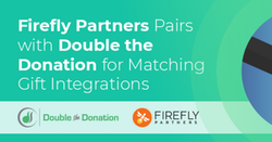 Firefly partners pairs with Double the Donation for matching gift integrations